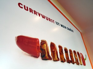 """Currywurst is my vegetable"""