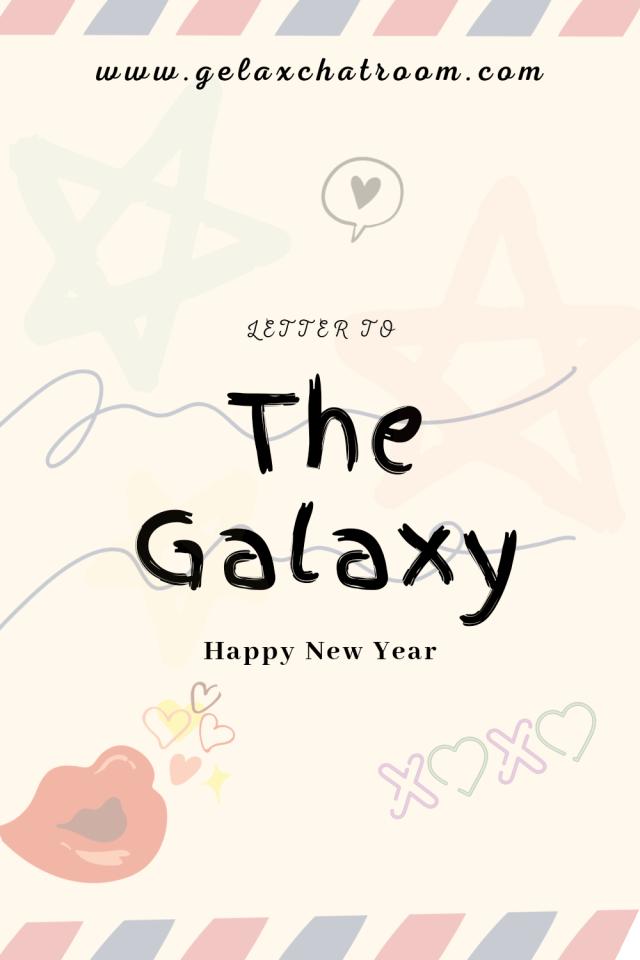 Happy New Year, Galaxy - Gelax Chatroom