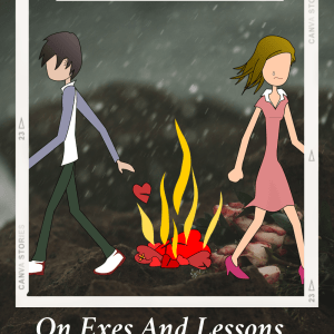 On Exes and Lessons