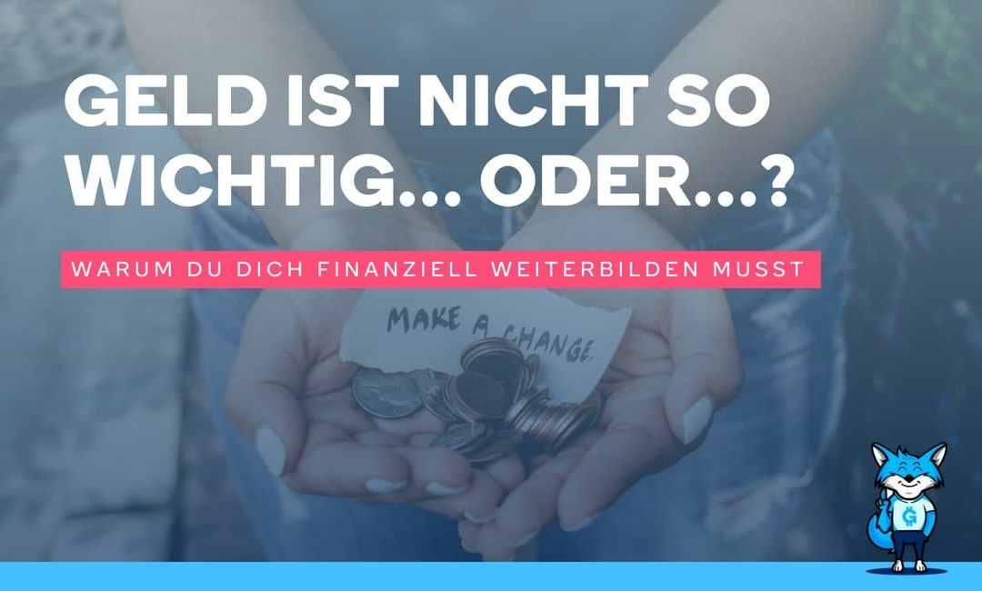 Geld ist nicht so wichtig… oder…?