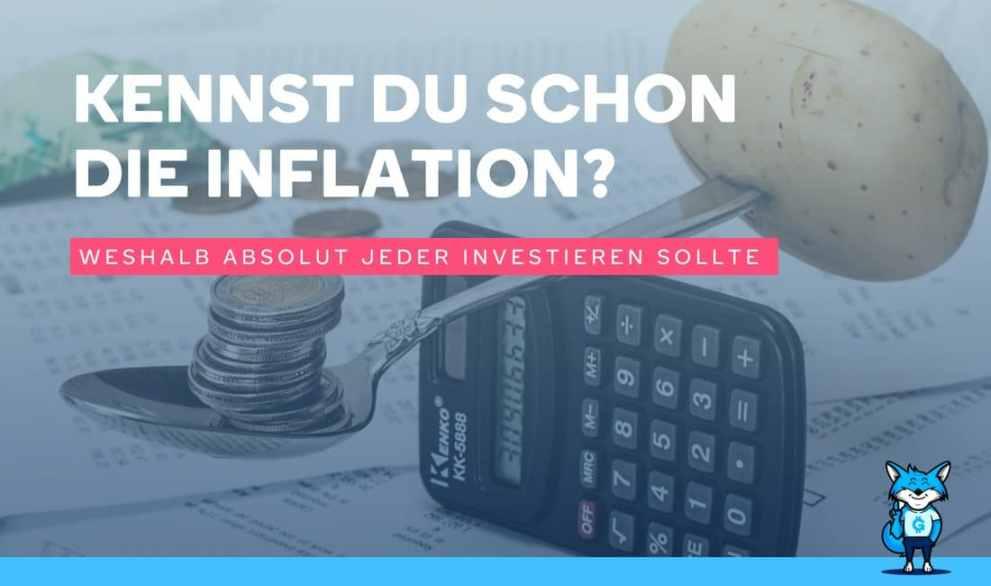 Kennst du schon DIE INFLATION?