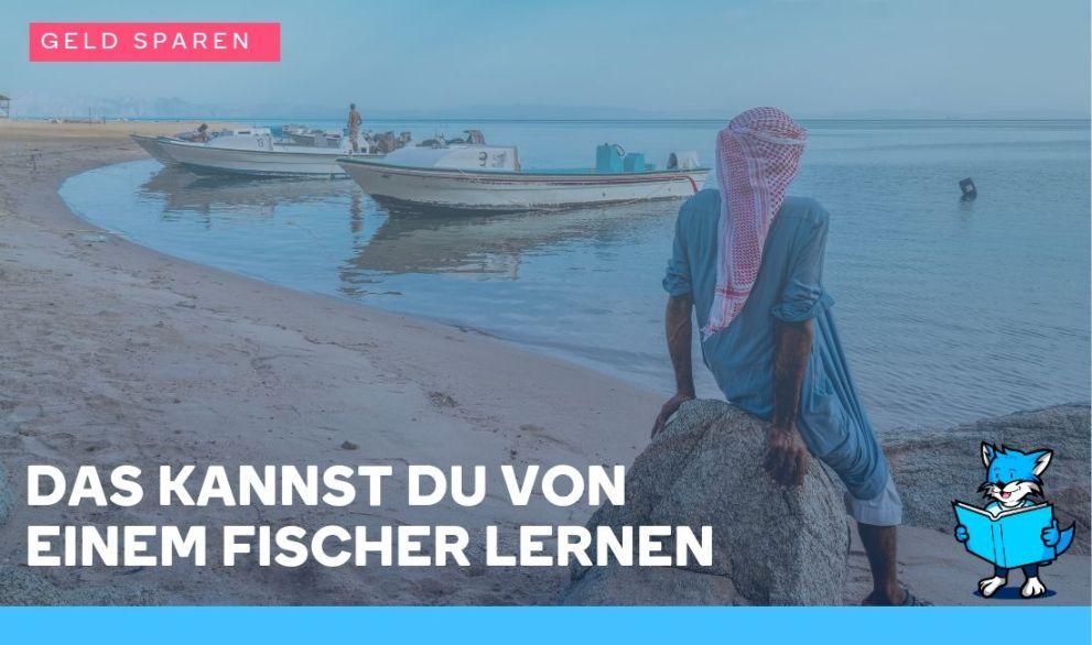 Was du von Fischern lernen kannst