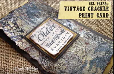 Gel Press® Crackled Vintage Print Card