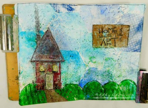 Gel Press Home is where the Art is by Kathy Adams