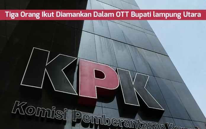Bupati Lampung Utara Terjaring OTT KPK
