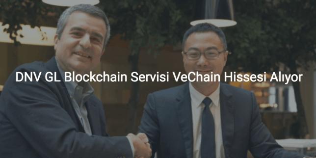DNV GL Blockchain Servisi VeChain Hissesi Alıyor