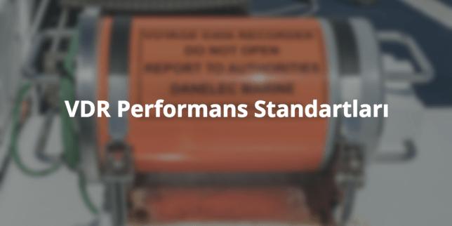 VDR Performans Standartları