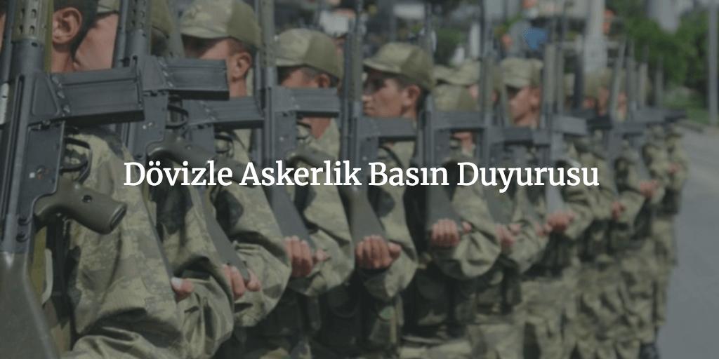 Dövizle-Askerlik-Basın-Duyurusu