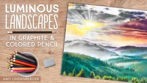 """""""Luminous Landscapes in Graphite and Colored Pencil"""" by Amy Lindenberger"""