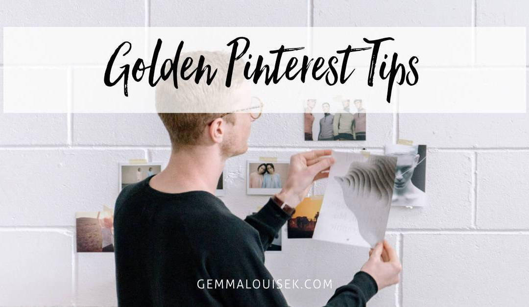 Golden Pinterest Tips