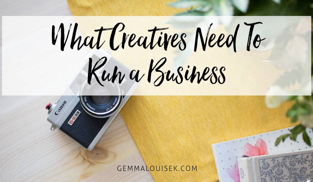 What Creatives Need To Run A Business
