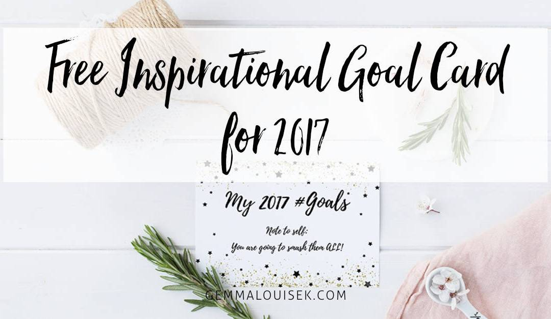 Free inspirational Goal Card for 2017