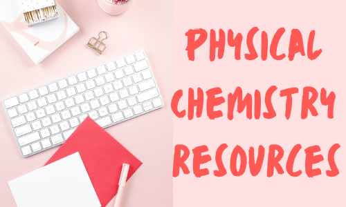 Physical chemistry resources a-level chemistry