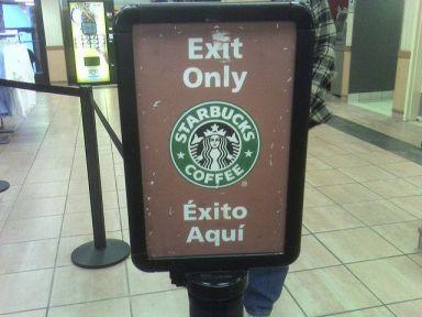Si el éxito se consigue en un Starbucks, ¿qué hacemos aún aquí?