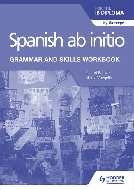 Spanish Ab Initio Grammar and Skills Workbook