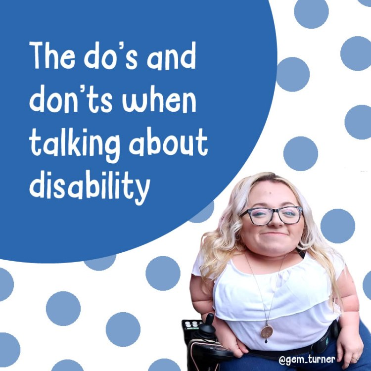 The do's and don't when talking about disability