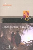 A filosofia perspectivista de Nietzsche