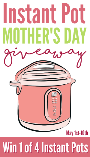 Enter to win an Instant Pot ~ four winners!