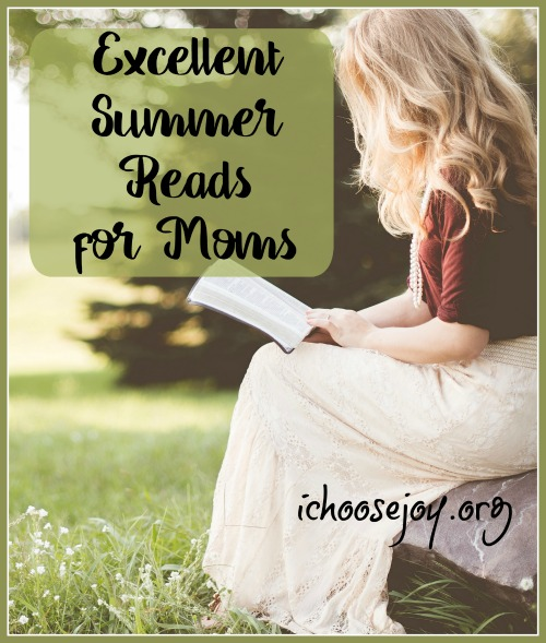 Excellent Summer Reads for Moms