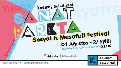 """Photo of """"SOSYAL VE MESAFELİ"""" FESTİVAL KADIKÖY'DE BAŞLIYOR: """"SANAT PARK'TA"""""""