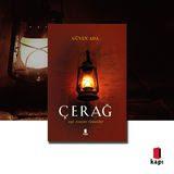 Photo of Çerağ- Bu kitapla birlikte hepimizin hayata bakış açısı değişecek!