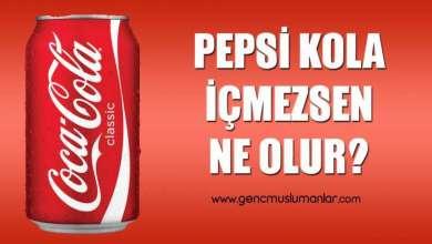 Photo of Pepsi Kola İçmezsen Ne Olur?