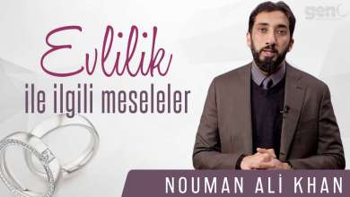 Photo of Evlilik İle İlgili Meseleler – Nouman Ali Khan