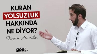 Photo of Kuran Yolsuzluk Hakkında Ne Diyor? – Nouman Ali Khan