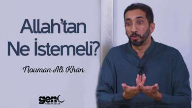 Photo of Allah'tan Ne İstemeli? – Nouman Ali Khan