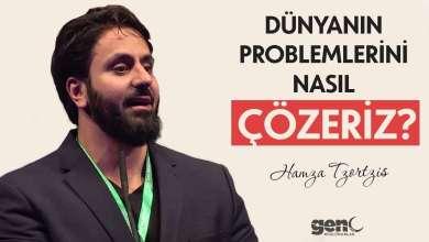 Photo of Dünyanın Problemlerini Nasıl Çözeriz? – Hamza Tzortzis