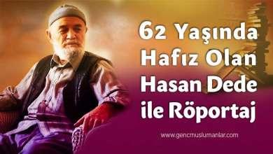 Photo of 62 Yaşında Hafız Olan Hasan Dede İle Röportaj