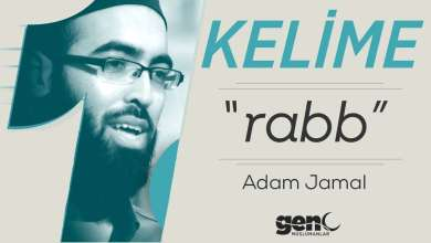 "Photo of Adam Jamal ile 1 Kelime: ""Rabb"" 