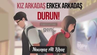 Photo of Kız Arkadaş Erkek Arkadaş! Durun Yanlış! – Nouman Ali Khan