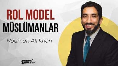 Photo of Rol Model Müslümanlar – Nouman Ali Khan