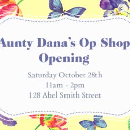Aunty Dana's Op Shop Opening