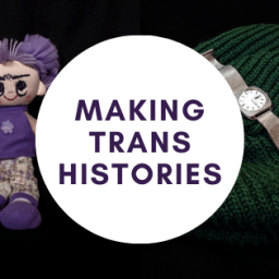 Making Trans Histories Project