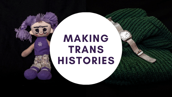 making trans histories
