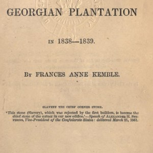 Journal of a Residence on a Georgia Plantation