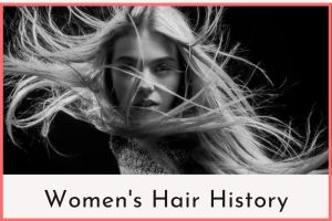 Women's Hair History Feature Image