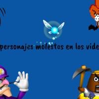 Top 10 personajes molestos en los videojuegos