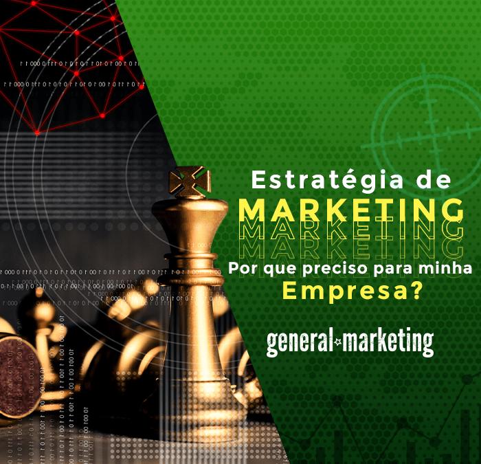Estratégia de Marketing: Por que preciso de uma para a minha empresa?