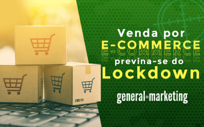 Venda pelo E-commerce e previna-se do Lockdown