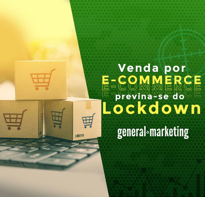 Venda pelo E-commerce e previna-se do Lockdown