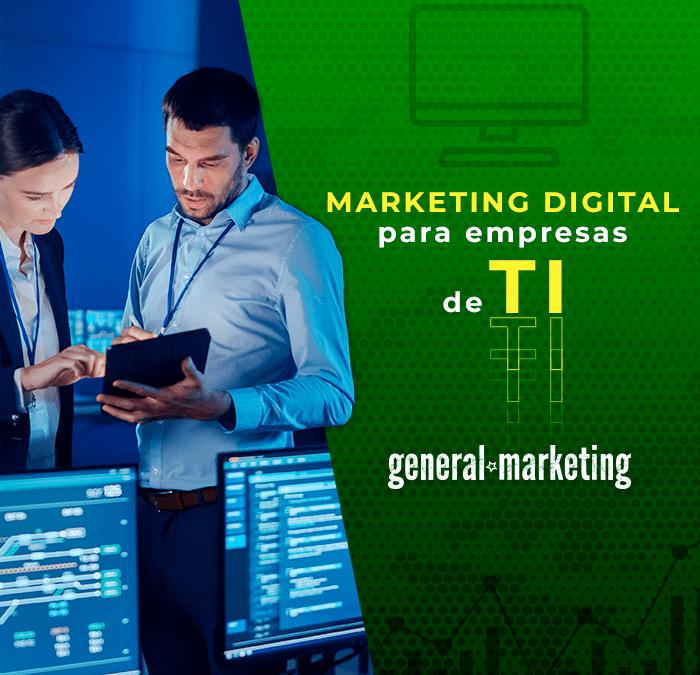 Marketing Digital para empresas de TI: Qual a importância?