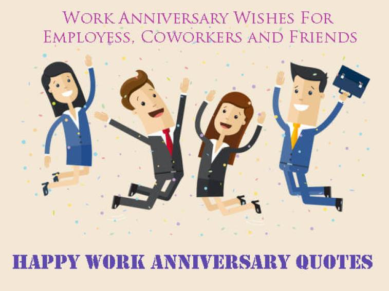 Happy Work Anniversary Quotes - Latest Anniversary Wishes and Quotes