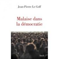Le Goff Malaise dans la democratie