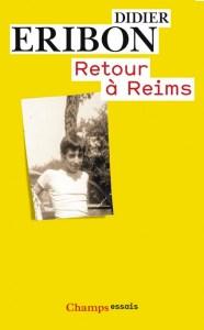 « Retour à Reims » de Didier Eribon