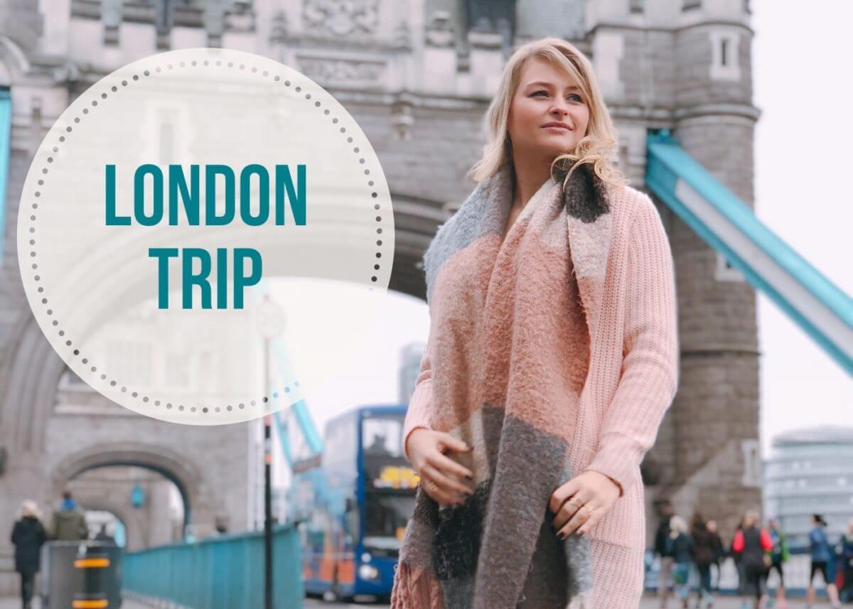 Mon Birthday London Trip!