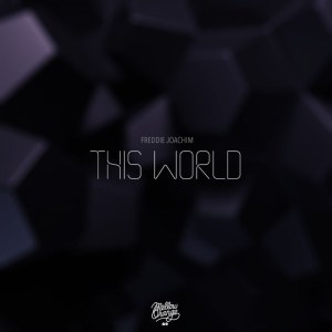 Freddie Joachim – This World EP (free Download)