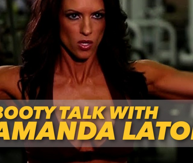 Amanda Latona Weighs In On How It Feels To Have Some Of The Best Glutes In Th